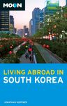 SOUTH KOREA, LIVING ABROAD IN -MOON