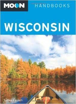 WISCONSIN- MOON HANDBOOKS
