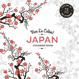 JAPAN. VIVE LE COLOR! / COLORING BOOK