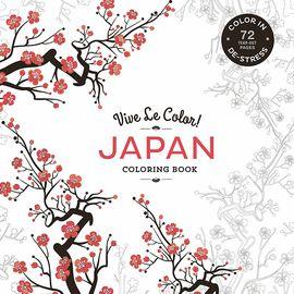 JAPAN. VIVE LE COLOR! / COLORING BOOK