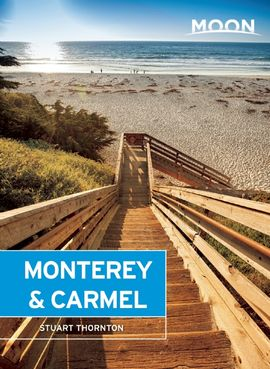 MONTEREY & CARMEL -MOON HANDBOOKS