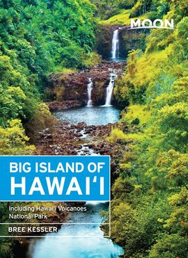 BIG ISLAND OF HAWAI'I -MOON HANDBOOKS