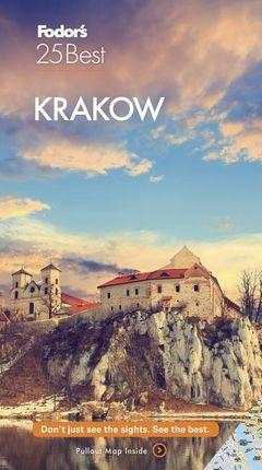 KRAKOW -FODOR'S  25 BEST
