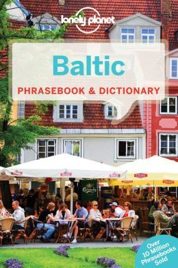 BALTIC PHRASEBOOK & DICTIONARY -LONELY PLANET