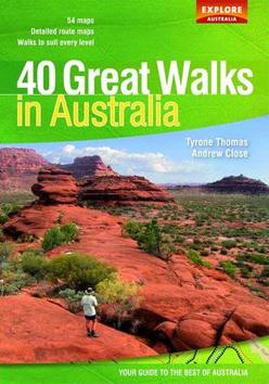 40 GREAT WALKS IN AUSTRALIA -EXPLORE