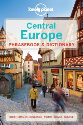 CENTRAL EUROPE. PHRASEBOOK & DICTIONARY -LONELY PLANET