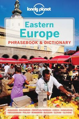 EASTERN EUROPE. PHRASEBOOK & DICTIONARY -LONELY PLANET