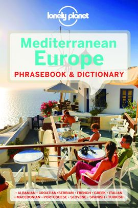 MEDITERRANEAN EUROPE. PHRASEBOOK & DICTIONARY -LONELY PLANET