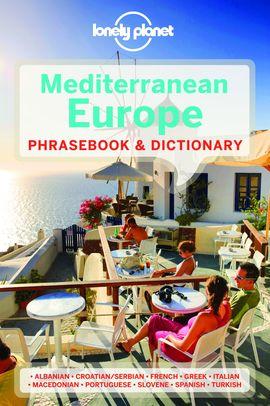 MEDITERRANEAN EUROPE. PHRASEBOOK & DICTIONARY -LONELY PLANET