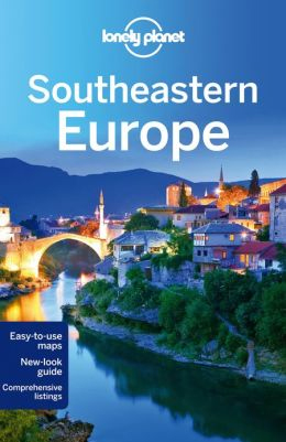 SOUTHEASTERN EUROPE -LONELY PLANET