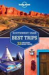SOUTHWEST USA'S BEST TRIPS  -LONELY PLANET