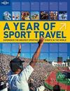 A YEAR OF SPORT TRAVEL -LONELY PLANET
