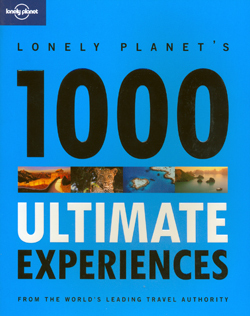 1000 ULTIMATE EXPERIENCES -LONELY PLANET