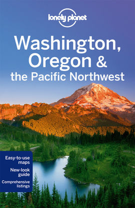 WASHINGTON, OREGON & THE PACIFIC NORTHWEST -LONELY PLANET