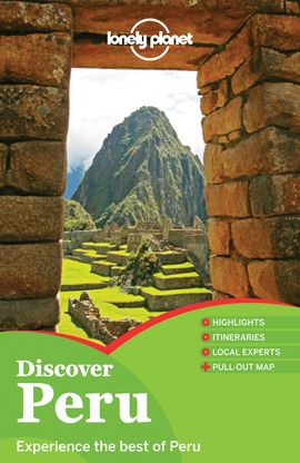 PERU. DISCOVER -LONELY PLANET