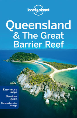 QUEENSLAND & THE GREAT BARRIER REEF -LONELY PLANET