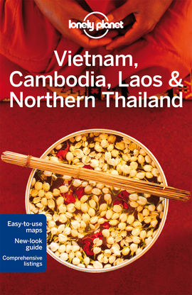VIETNAM, CAMBODIA, LAOS & NORTHERN THAILAND -LONELY PLANET