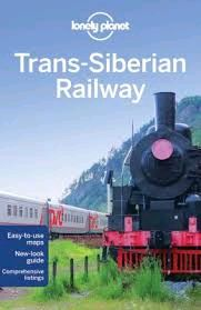 TRANS-SIBERIAN RAILWAY -LONELY PLANET