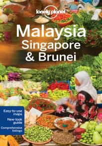 MALAYSIA, SINGAPORE & BRUNEI -LONELY PLANET