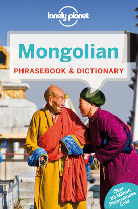 MONGOLIAN. PHRASBOOK & DICTIONARY -LONELY PLANET