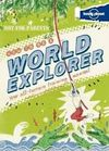 HOW TO BE A WORLD EXPLORER (NOT FOR PARENTS) -LONELY PLANET