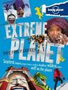 EXTREME PLANET (NOT FOR PARENTS) -LONELY PLANET