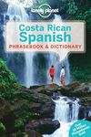COSTA RICAN SPANISH. PHRASEBOOK & DICTIONARY -LONELY PLANET
