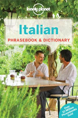 ITALIAN. PHRASEBOOK & DICTIONARY -LONELY PLANET