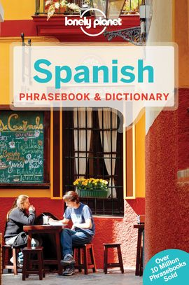 SPANISH. PHRASEBOOK & DICTIONARY -LONELY PLANET