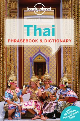 THAI PHRASEBOOK & DICTIONARY -LONELY PLANET