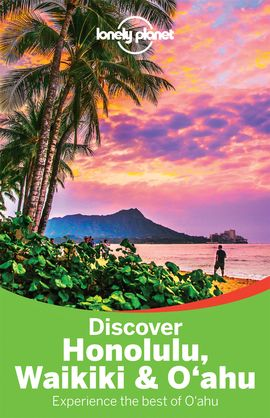HONOLULU, WAIKIKI & OAHU. DISCOVER -LONELY PLANET