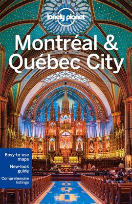 MONTREAL & QUEBEC CITY -LONELY PLANET
