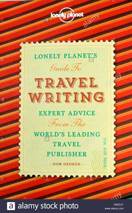 TRAVEL WRITING, GUIDE TO -LONELY PLANET