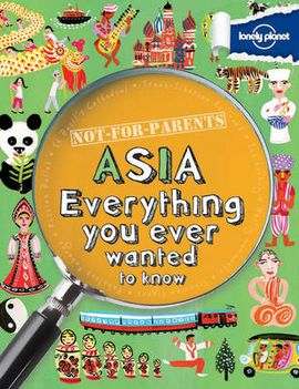 ASIA. NOT FOR PARENTS -LONELY PLANET
