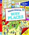 BUSY PLACES -WORLD SEARCH -LONELY PLANET