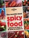 SPICY FOOD, THE WORLD'S BEST -LONELY PLANET
