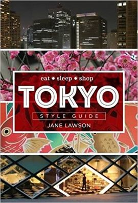 TOKYO -STYLE GUIDE