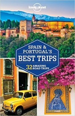 SPAIN & PORTUGAL'S. BEST TRIPS -LONELY PLANET
