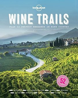 WINE TRAILS -LONELY PLANET