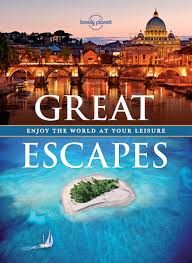 GREAT ESCAPES -LONELY PLANET