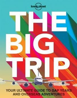 BIG TRIP, THE -LONELY PLANET