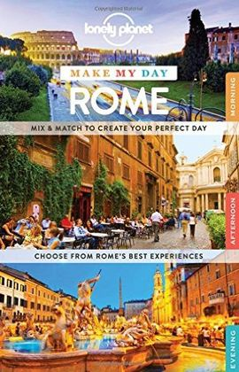 ROME. MAKE MY DAY -LONELY PLANET