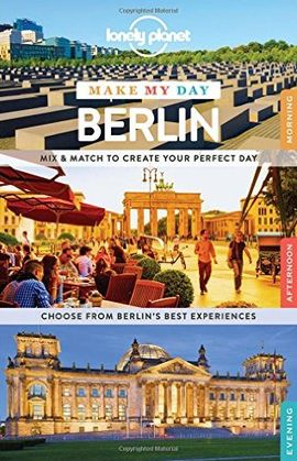 BERLIN. MAKE MY DAY -LONELY PLANET