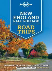 NEW ENGLAND FALL FOLIAGE. ROAD TRIPS -LONELY PLANET