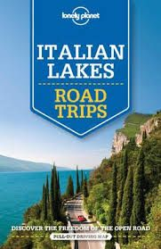 ITALIAN LAKES. ROAD TRIPS -LONELY PLANET