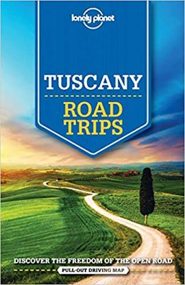 TUSCANY. ROAD TRIPS -LONELY PLANET