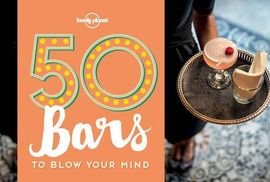 50 BARS TO BLOW YOUR MIND -LONELY PLANET