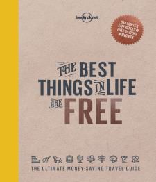 BEST THINGS IN LIFE ARE FREE, THE -LONELY PLANET