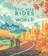 EPIC BIKE RIDES OF THE WORLD -LONELY PLANET