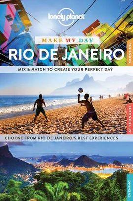 RIO DE JANEIRO. MAKE MY DAY -LONELY PLANET